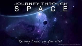 🎧 JOURNEY THROUGH SPACE - Relaxing Deep Ambient Space Sounds to help Focus, Study & Sleep