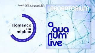 Laboratorium - Flamenco Na Miękko (Live)