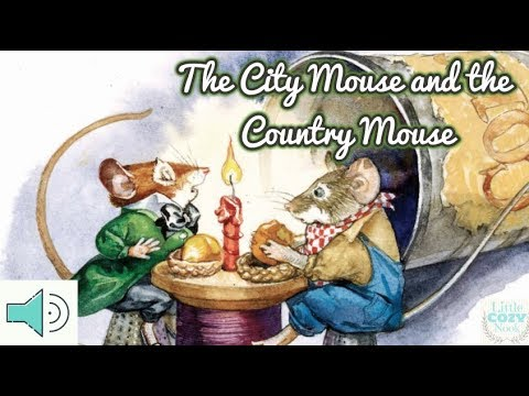 """""""The City Mouse and the Country Mouse"""" Read Aloud for Kids"""