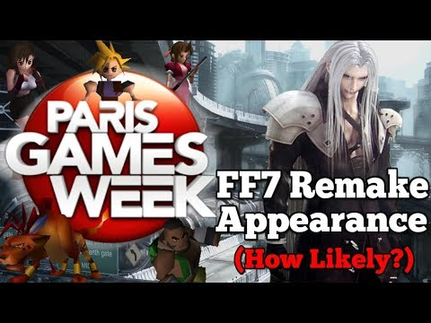How likely is a 'Paris Games Week' Final Fantasy 7 Remake Trailer? | BIG Sony News