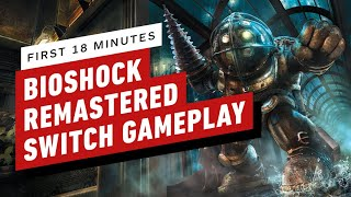 -18-minutes-bioshock-remastered-gameplay-nintendo-switch