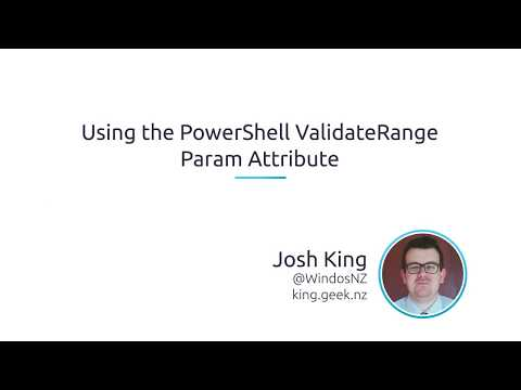 Using The PowerShell ValidateRange Parameter Attribute