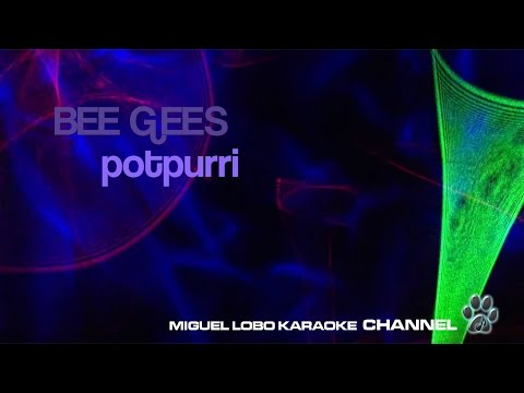 POTPOURRI KARAOKE  - Bee Gees
