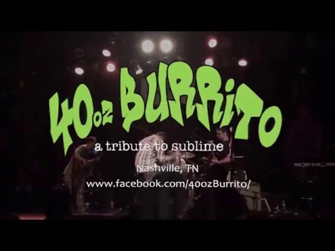 40oz Burrito: A Tribute to Sublime Promo Vid