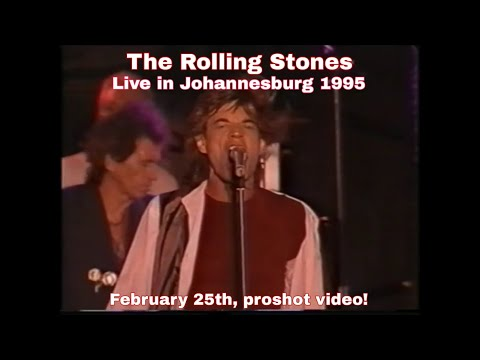 The Rolling Stones - Live in Johannesburg 1995 - Excellent proshot with awesome stereo sound!!