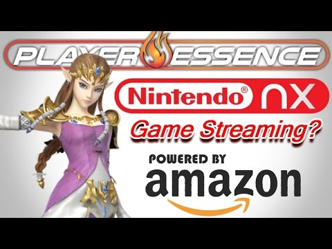 Nintendo NX - Amazon Game Streaming Rumor | My Thoughts