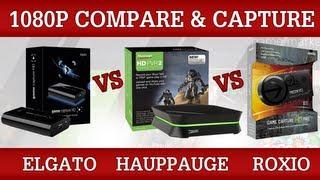 Elgato Game Capture HD vs HD PVR 2 vs Roxio Game Capture HD Pro [1080p Compare & Capture Specs]