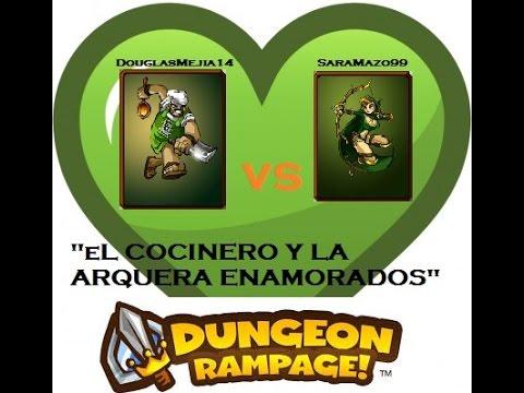 """Dungeon Rampage - """"El Cocinero y La Arquera Enamorados"""" - Jugando Con Mi Novia"""