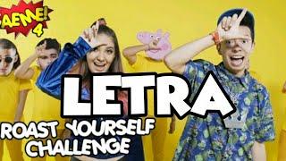 Download Letra ROAST YOURSELF CHALLENGE AEME (Ami Rodriguez y Amara que Linda)