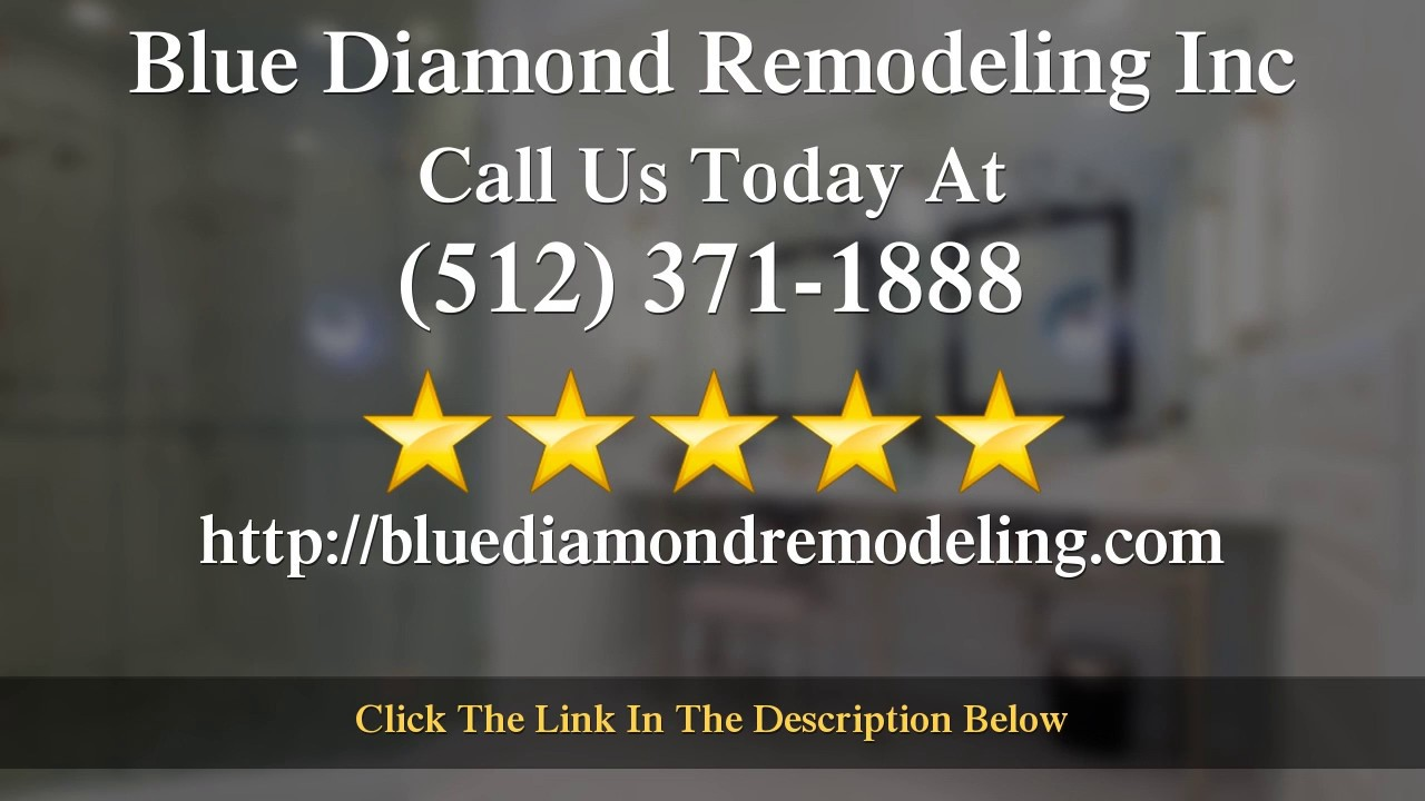Bathroom Remodeling Contractor Round Rock TX   5 Star   Blue Diamond  Remodeling Inc Reviews