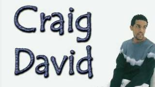 craig david - Don't Love You No More (i'm Sorry) clip en parole