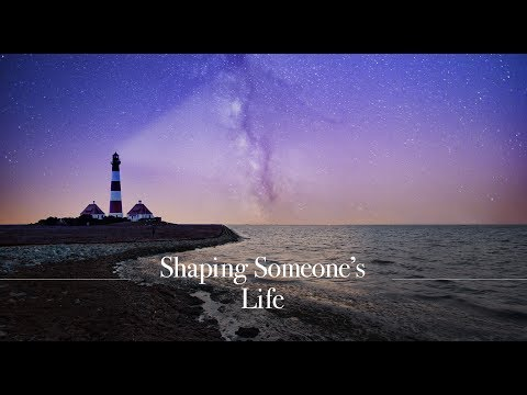 Shaping Someone's Life