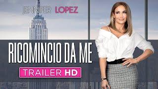 Ricomincio da me - jennifer lopez trailer ufficiale italiano