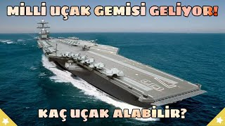 WHAT IS THE CHARACTERISTICS AND STRUCTURE OF THE NEW AIRCRAFT CARRIER OF THE TURKS?