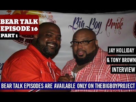 Bear Talk Episode 16: Jay Holliday & Tony Brown Interview Part 1