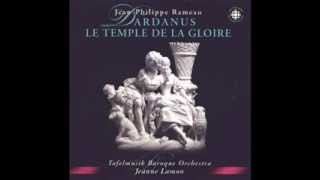 Jean-Phillippe Rameau ~ DARDANUS (Tragédie en musique, 1739) 12-16