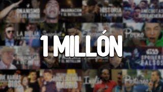1 MILLÓN: lo que no hice por las entrevistas