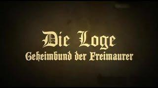 Die Loge - Geheimbund der Freimaurer - Dokumentation - Deutsch