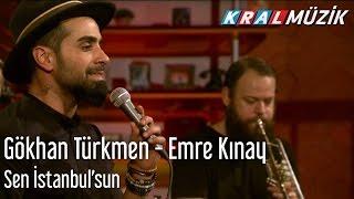 Kral Pop Akustik - Gökhan Türkmen & Emre Kınay - Sen İstanbul'sun
