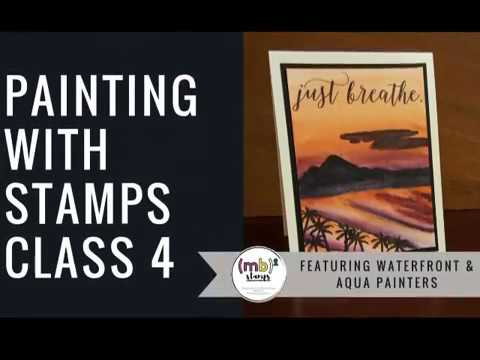 Painting with Stamps Class 4: Island Sunset featuring the Waterfront Stamp Set