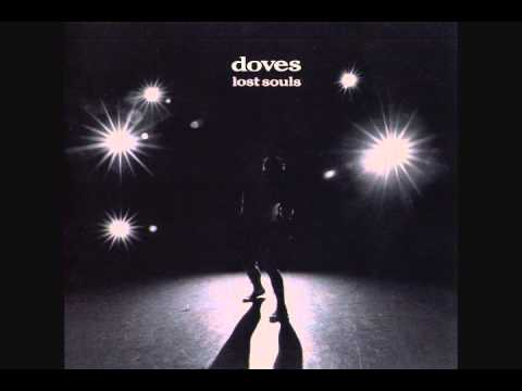 Doves - The Man Who Told Everything (HQ)