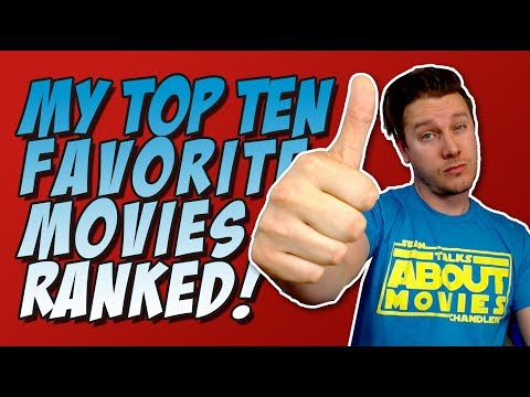 My Top 10 Favorite Movies Ranked Best to Bestest!