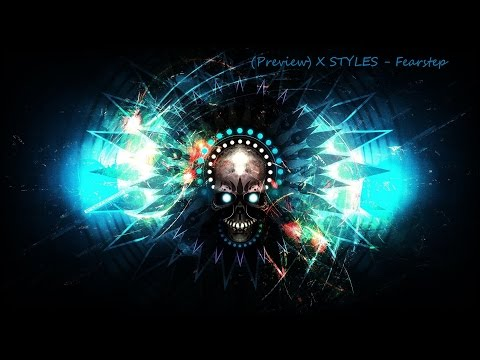(Preview)DJ X STYLES–Fearstep