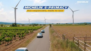 New MICHELIN e.PRIMACY Tyre - Eco-responsible, made to last