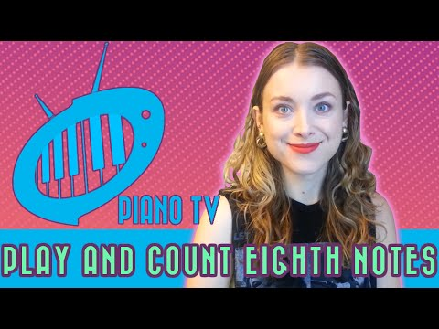 Playing and Counting Eighth Notes: Music Theory