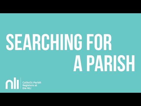 NLI Searching For a Parish!