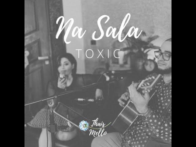 TOXIC - BRITNEY SPEARS /Alex & Sierra Version - (Thais Mello cover)