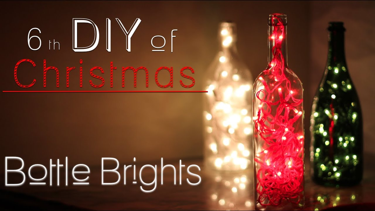 bottle brights 6th diy of christmas youtube