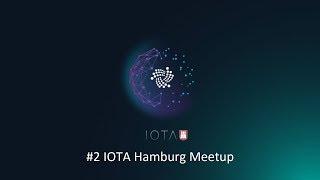 #2 IOTA Hamburg Meetup