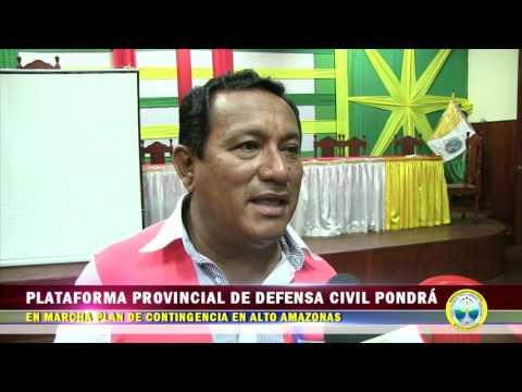 PLATAFORMA PROVINCIAL DE DEFENSA CIVIL PONDRÁ PLAN DE CONTINGENCIA EN ALTO AMAZONAS