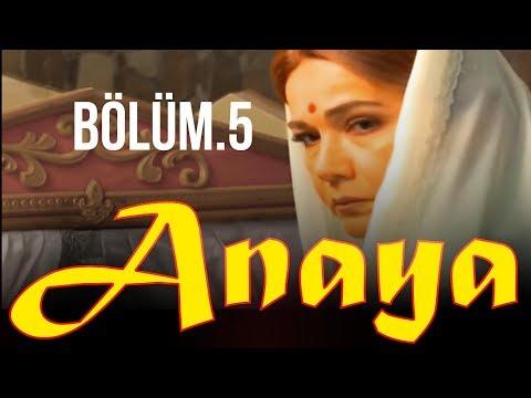 anaya---#bÖlÜm-5