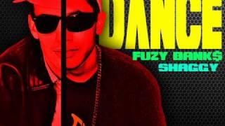 Fuzy Banks part. Shaggy - Dance [ShaggyProductions]