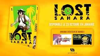 bande-annonce Lost Sahara - T.1