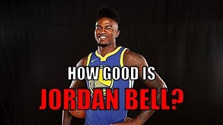 How Good is Jordan Bell? | Next Draymond Green?