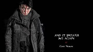 Gary Numan -  And It Breaks Me Again (Official Audio)