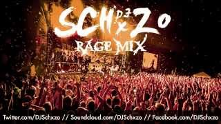DJ Schxzo - Rage Mix (FREE DOWNLOAD)