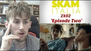 SKAM Italia Season 2 Episode 2 Reaction