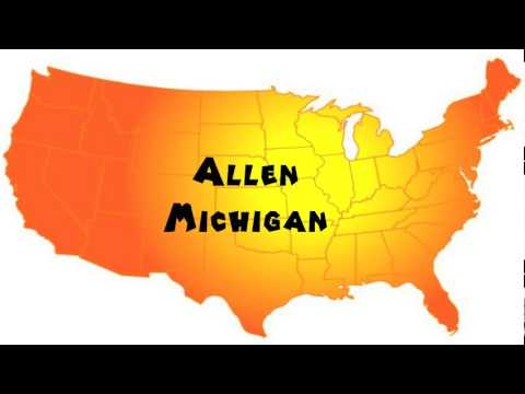 How to Say or Pronounce USA Cities — Allen, Michigan