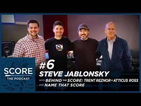Score: The Podcast #6 | Steve Jablonsky, BTS: Trent Reznor/Atticus Ross & Name That Score