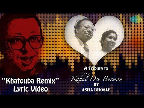 A Tribute to Rahul Dev Burman By Asha Bhosle | Khatooba Remix Lyric Video Song