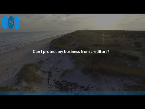 Can I protect my business from creditors?