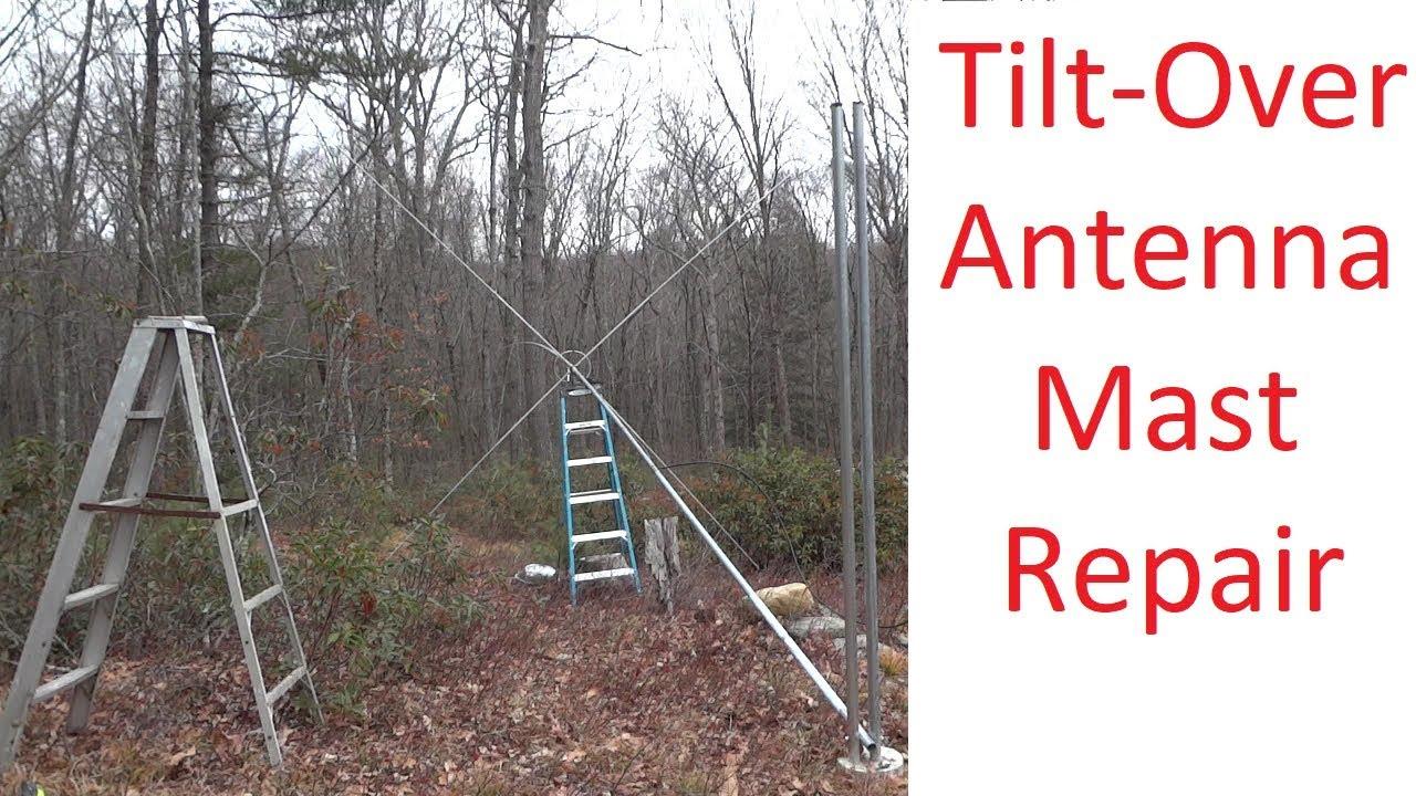 Home Brew Tilt Over Antenna Mast Repair