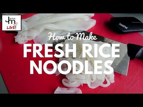 LIVE - How to Make Fresh Rice Noodles