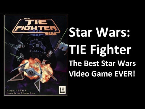 TIE Fighter - The Best Star Wars Video Game
