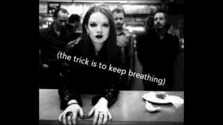 ‪the trick is to keep breathing (lyrics on screen)‬‏