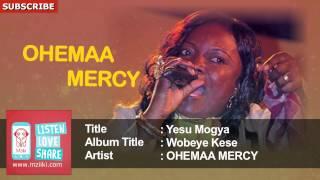 Yesu Mogya   Ohemaa Mercy   Official Audio Track